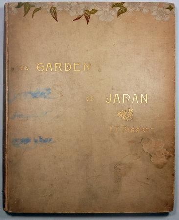 THE GARDEN OF JAPAN by (Japanese Gardens) PIGGOTT, F.T.