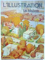 L'ILLUSTRATION / LA MAISON. by SORBETS, Gaston, ed.