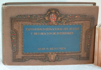 ALBUM - RESUMEN. by (Exposition, Furniture and Decoration - Barcelona).