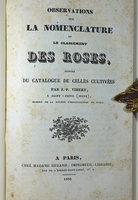 OBSERVATIONS SUR LA NOMENCLATURE ET LE CLASSEMENT DES ROSES, by VIBERT, J.-P.