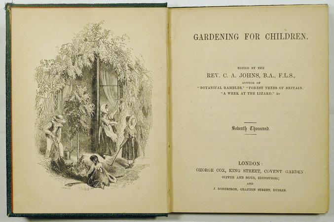 GARDENING FOR CHILDREN. by (Children's gardening) JOHNS, Rev. C.A.