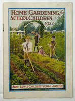 HOME GARDENING FOR SCHOOL CHILDREN 1922 (cover title). by (Children's gardening) John Lewis Childs, Inc.