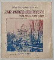 LE PALAIS LUMINEUX/ PALAIS DE VERRRE (sic) by (Garden Architecture, Glass Architecture - Paris Exposition 1900) ( PONSIN, Joseph-Albert, architect)