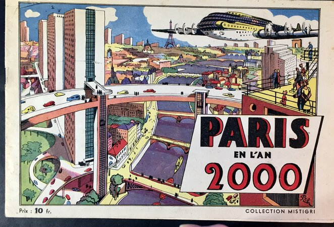 PARIS EN L'AN 2000. by (City Planning - Futuristic - Paris)